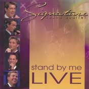 Ernie Haase and Signature Sound, Stand By Me