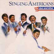 Singing Americans, Live and Alive
