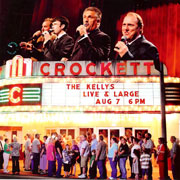 Kellys, Live and Large