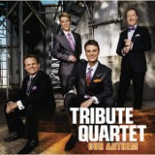 Tribute Quartet - Our Anthem CD