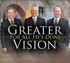 Greater Vision - For All He's Done